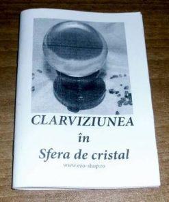 Clarviziunea ţn sfera de cristal
